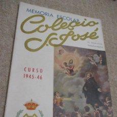Libros de segunda mano: MEMORIA ESCOLAR 1945-46 ESCUELAS PÍAS, COLEGIO SAN JOSÉ, ESCOLAPIOS DE SANTANDER. Lote 208454025