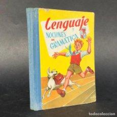 Libri di seconda mano: LENGUAJE Y NOCIONES DE GRAMÁTICA. TERCER GRADO. ED. S.M. 1962. Lote 208857137