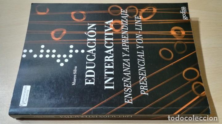 EDUCACION INTERACTIVA - MARCO SILVA - PRESENCIA Y ON LINE - GEDISA Ñ102 (Libros de Segunda Mano - Ciencias, Manuales y Oficios - Pedagogía)