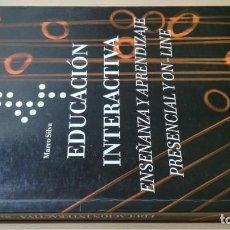 Libros de segunda mano: EDUCACION INTERACTIVA - MARCO SILVA - PRESENCIA Y ON LINE - GEDISA Ñ102. Lote 209908985