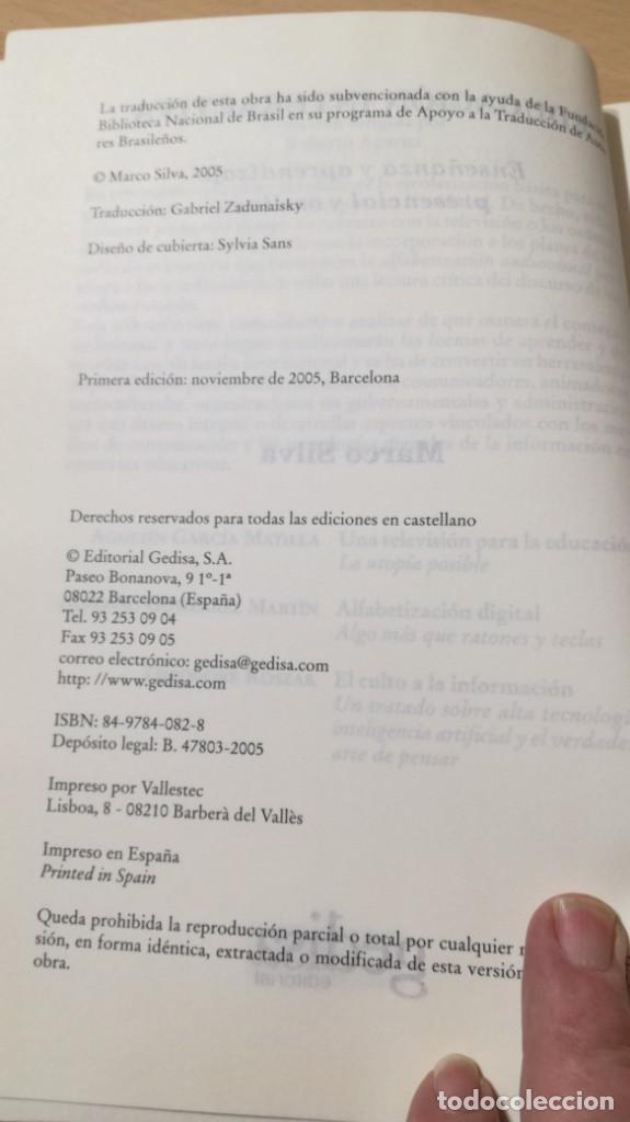 Libros de segunda mano: EDUCACION INTERACTIVA - MARCO SILVA - PRESENCIA Y ON LINE - GEDISA Ñ102 - Foto 7 - 209908985