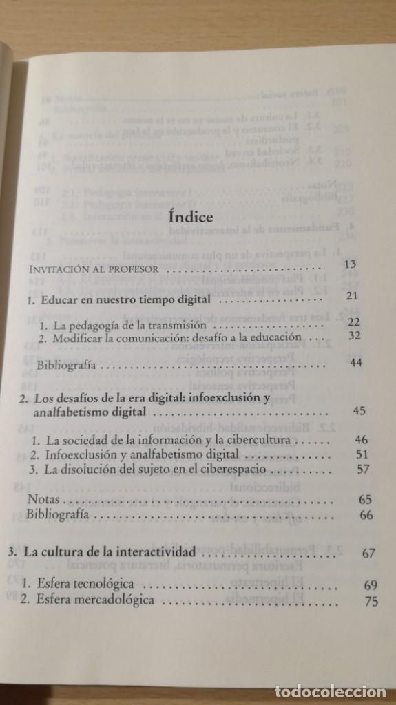 Libros de segunda mano: EDUCACION INTERACTIVA - MARCO SILVA - PRESENCIA Y ON LINE - GEDISA Ñ102 - Foto 8 - 209908985