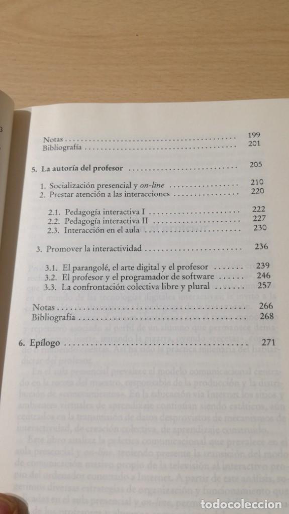 Libros de segunda mano: EDUCACION INTERACTIVA - MARCO SILVA - PRESENCIA Y ON LINE - GEDISA Ñ102 - Foto 10 - 209908985