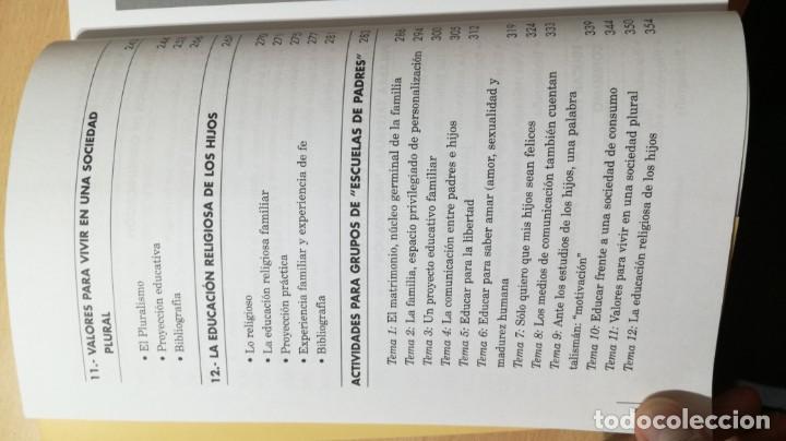 Libros de segunda mano: ATREVERSE A EJERCER DE PADRES - ABILIO DE GREGORIO GARCIA - CON ACTIVIDADES TXT54 - Foto 9 - 209910447