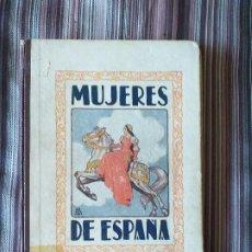 Libros de segunda mano: MUJERES DE ESPAÑA POR M. S. B. TEXTOS ESCOLARES AGUADO 1940. Lote 210759780