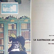 Libros de segunda mano: FERNÁNDEZ CLEMENTE, ELOY. LA ILUSTRACIÓN ARAGONESA. UNA OBSESIÓN PEDAGÓGICA. 1973.. Lote 211411597