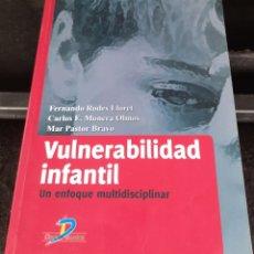 Libros de segunda mano: VULNERABILIDAD INFANTIL. UN ENFOQUE MULTIDISCIPLINAR. Lote 211417036