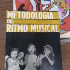 Libros de segunda mano: METODOLOGÍA DEL RITMO MUSICAL. VALLADOLID 1968. Lote 211438319