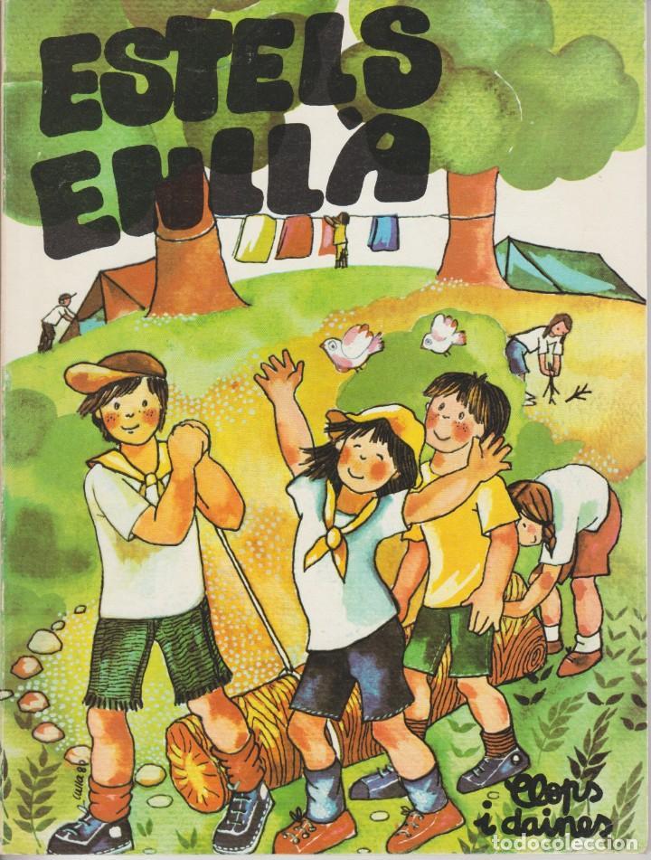 ESTELS ENLLA . LLOPS I DAINES ... MINYONS ESCOLTES/GUIES SANT JORDI DE CATALUNYA (Libros de Segunda Mano - Ciencias, Manuales y Oficios - Pedagogía)