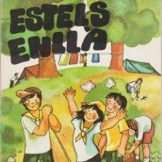 Libros de segunda mano: ESTELS ENLLA . LLOPS I DAINES ... MINYONS ESCOLTES/GUIES SANT JORDI DE CATALUNYA. Lote 211859461