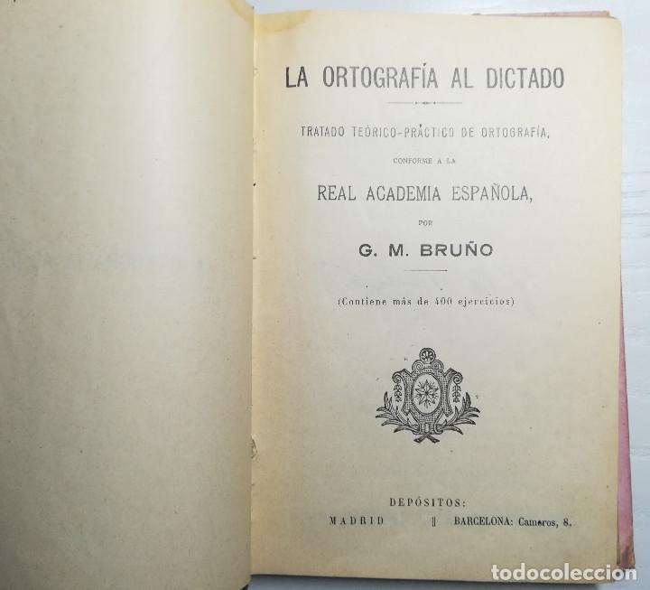 Libros de segunda mano: La Ortografía al Dictado. Editorial G.M. Bruño - Foto 2 - 212728932