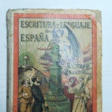 Libros de segunda mano: ESCRITURA Y LENGUAJE DE ESPAÑA. ESTEBAN PALUZIE. Lote 212729008