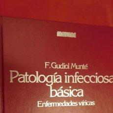 Libros de segunda mano: PATOLOGIA INFECCIOSA BÁSICA / F. GUDIOL MUNTÉ. Lote 212924275
