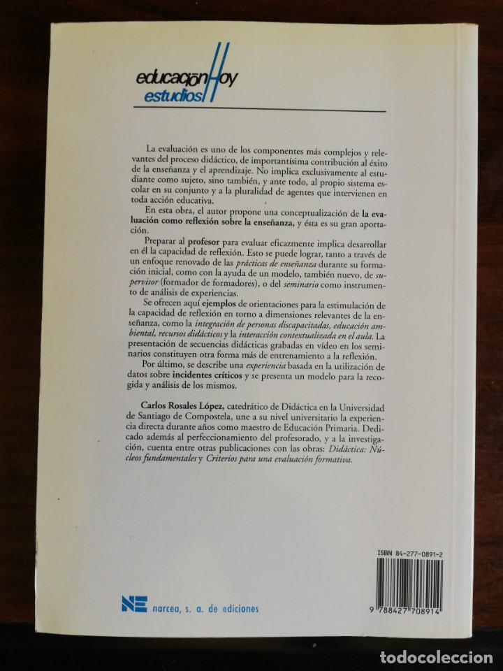 Libros de segunda mano: EVALUAR ES REFLEXIONAR SOBRE LA ENSEÑANZA. - CARLOS ROSALES - Foto 2 - 213400533
