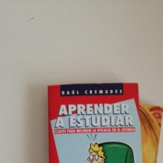 Libros de segunda mano: G-31 LIBRO APRENDER A ESTUDIAR CLAVES PARA MEJORAR LA EFICACIA EN EL ESTUDIO - RAUL CREMADES. Lote 214563535