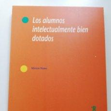 Libros de segunda mano: LOS ALUMNOS INTELECTUALMENTE BIEN DOTADOS (MIRIAM HUME). Lote 214909040