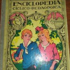 Libros de segunda mano: ENCICLOPEDIA PEDAGÓGICA AÑO 1937. Lote 240024385