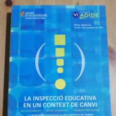 Libros de segunda mano: LA INSPECCIÓ EDUCATIVA EN UN CONTEXT DE CANVI (GOVERN DE LES ILLES BALEARS). Lote 217382520