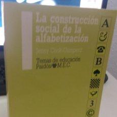 Libros de segunda mano: LA CONSTRUCCIÓN SOCIAL DE LA ALFABETIZACIÓN - COOK-GUMPERZ, J.. Lote 218256778
