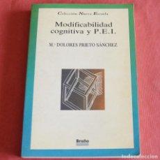 Libros de segunda mano: MODIFICABILIDAD COGNITIVA Y P.E.I. - Mª DOLORES PRIETO SÁNCHEZ - EDITORIAL BRUÑO. Lote 218428385