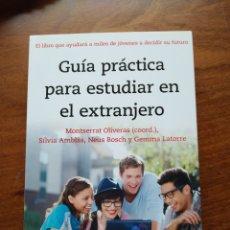Libros de segunda mano: GUÍA PRÁCTICA PARA ESTUDIAR EN EL EXTRANJERO. PLANETA. ERASMUS. Lote 218520265