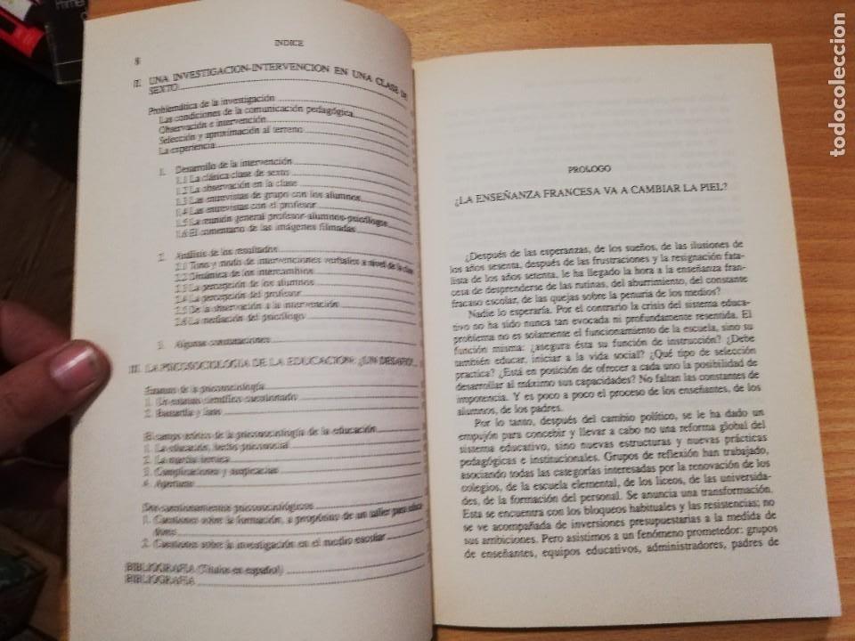 Libros de segunda mano: EL PSICOSOCIÓLOGO EN LA CLASE - C. BLOUET-CHAPIRO / G. FERRY. 1ª EDICIÓN - Foto 3 - 218900386