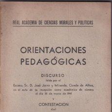 Libros de segunda mano: JOSÉ JORRO Y MIRANDA (CONDE DE ALTEA): ORIENTACIONES PEDAGÓGICAS. 1941.. Lote 219185783