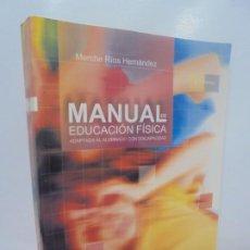 Libros de segunda mano: MANUAL DE EDUCACION FISICA. MERCHE RIOS HERNANDEZ. ADAPTADA AL ALUMNADO CON DISCAPACIDAD. PAIDOTRIBO. Lote 219323491