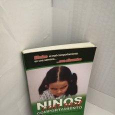 Libros de segunda mano: NIÑOS CON MAL COMPORTAMIENTO. Lote 219607683