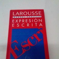 Libros de segunda mano: MANUAL PRÁCTICO EXPRESIÓN ESCRITA. LAROUSSE. EST16B1. Lote 220227813