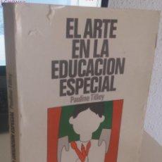 Libros de segunda mano: EL ARTE EN LA EDUCACIÓN ESPECIAL - TILLEY, PAULINE. Lote 220237355