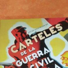 Libros de segunda mano: CARTELES DE LA GUERRA CIVIL ESPAÑOLA.. Lote 221596301