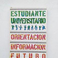 Libros de segunda mano: ESTUDIANTE UNIVERSITARIO: ORIENTACIÓN, INFORMACIÓN, FUTURO / JOSÉ MARÍA MARAVALL. TDK536. Lote 221600336