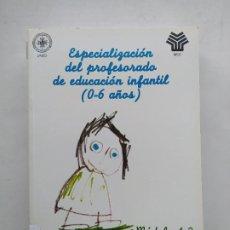 Libros de segunda mano: ESPECIALIZACION DEL PROFESORADO DE EDUCACION INFANTIL(O-6 AÑOS). UNED-MEC. MODULO 1 - 2. TDK537. Lote 221639226