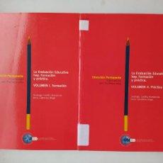 Libros de segunda mano: LA EVALUACIÓN EDUCATIVA HOY. FORMACIÓN Y PRÁCTICA I Y II. SANTIAGO CASTILLO ARREDONDO. TDK537. Lote 221640620
