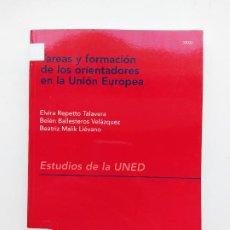 Libros de segunda mano: TAREAS Y FORMACION DE LOS ORIENTADORES EN LA UNION EUROPEA. ELVIRA REPETTO TALAVERA. UNED. TDK537. Lote 221641406