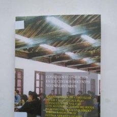 Libros de segunda mano: CONSENSOS Y CONFLICTOS EN LOS CENTROS DOCENTES NO UNIVERSITARIOS. - M.GARCIA DE CORTAZAR. TDK537. Lote 221641521