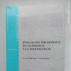 Libros de segunda mano: EVALUACIÓN PSICOLÓGICA EN LA INFANCIA Y LA ADOLESCENCIA. VICTORIA DEL BARRIO. UNED. NUEVO. TDK538. Lote 221646677