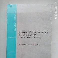 Libros de segunda mano: EVALUACIÓN PSICOLÓGICA EN LA INFANCIA Y LA ADOLESCENCIA. VICTORIA DEL BARRIO. UNED. NUEVO. TDK538. Lote 221646737