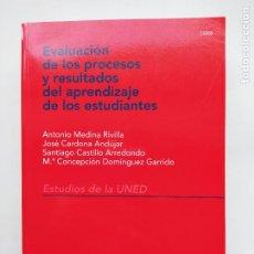 Libros de segunda mano: EVALUCACION DE LOS PROCESOS Y RESULTADOS DEL APRENDIZAJE DE LOS ESTUDIANTES. UNED. TDK540. Lote 221647507