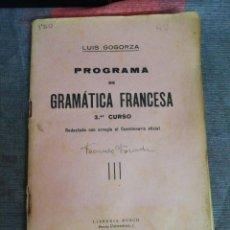 Libros de segunda mano: PROGRAMA DE GRAMÁTICA FRANCESA 3 CURSO LIBRERÍA BOSCH. Lote 221650607
