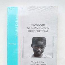 Libros de segunda mano: PSICOLOGIA DE LA EDUCACION MULTICULTURAL. PILAR PARDO DE LEON. LAURA MENDEZ ZABALLOS. NUEVO. TDK539. Lote 221703906