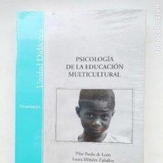 Libros de segunda mano: PSICOLOGIA DE LA EDUCACION MULTICULTURAL. PILAR PARDO DE LEON. LAURA MENDEZ ZABALLOS. NUEVO. TDK539. Lote 221703981