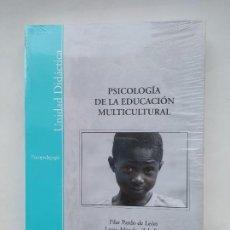 Libros de segunda mano: PSICOLOGIA DE LA EDUCACION MULTICULTURAL. PILAR PARDO DE LEON. LAURA MENDEZ ZABALLOS. NUEVO. TDK539. Lote 221704031