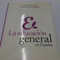 Libros de segunda mano: LA EDUCACIÓN GENERAL EN ESPAÑA - VICTOR PÉREZ DÍAZ - JUAN CARLOS RODRÍGUEZ. Lote 222873427
