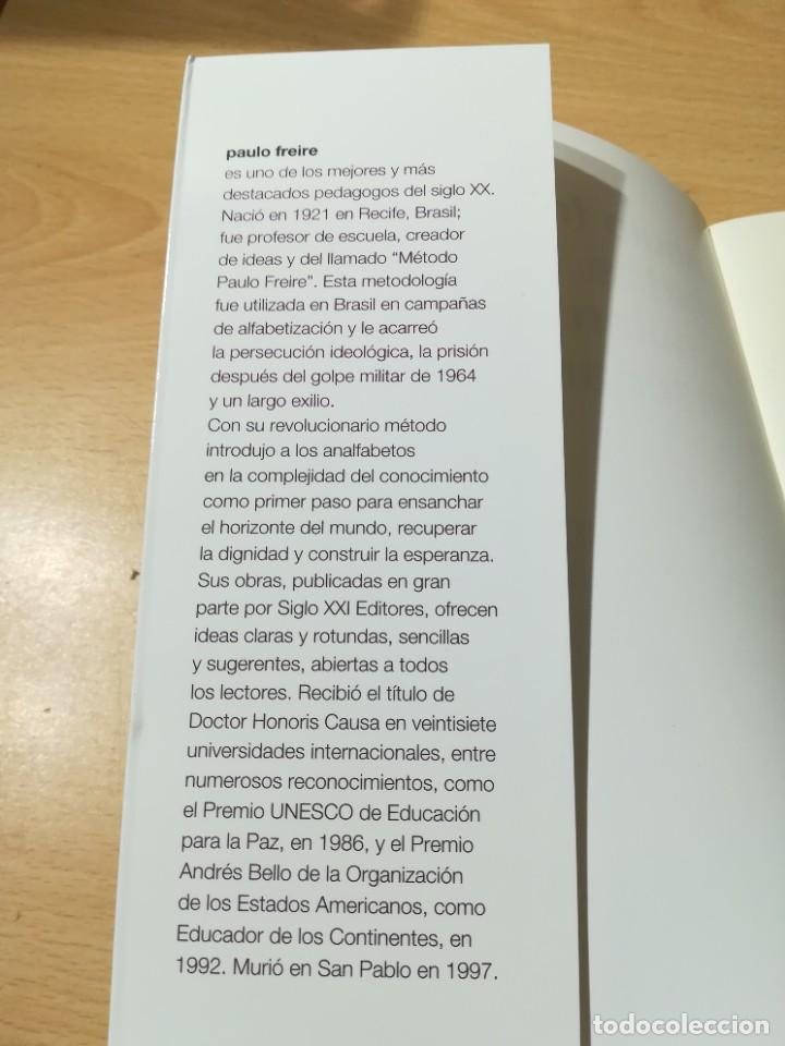 Libros de segunda mano: CARTAS A QUIEN PRETENDE ENSEÑAR / PAULO FREIRE / SIGLO XXI / AB404 - Foto 4 - 222955765