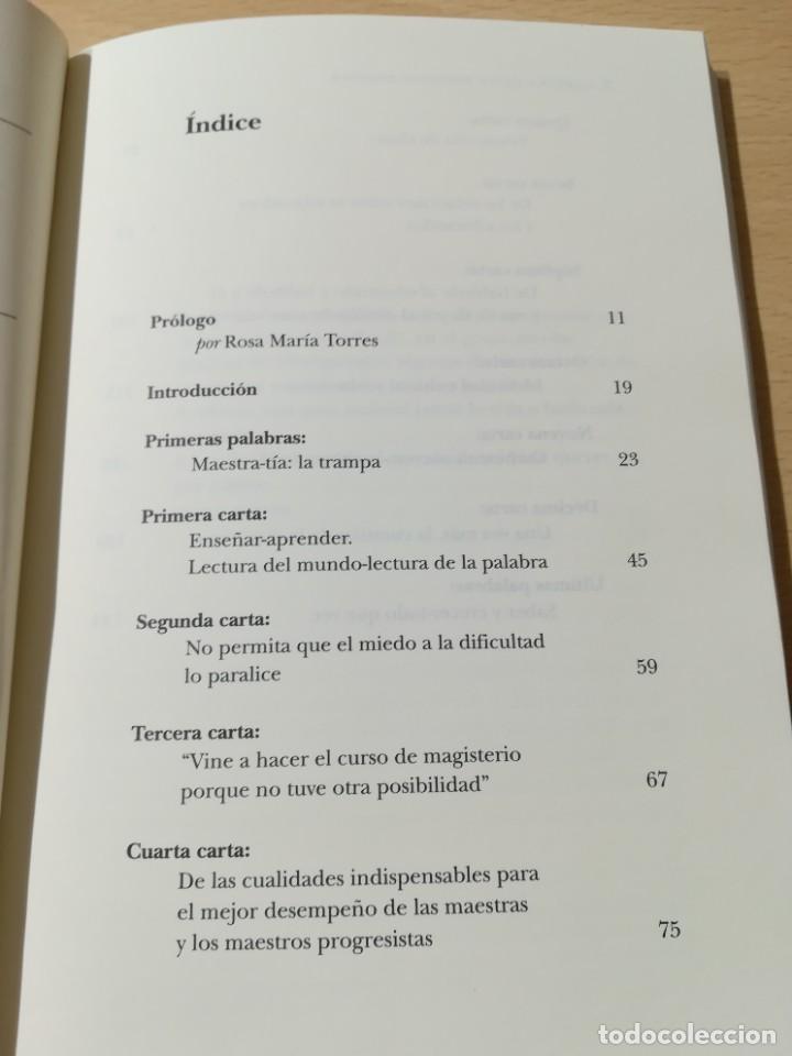 Libros de segunda mano: CARTAS A QUIEN PRETENDE ENSEÑAR / PAULO FREIRE / SIGLO XXI / AB404 - Foto 7 - 222955765