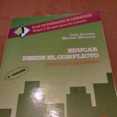 Libros de segunda mano: EDUCAR DESDE EL CONFLICTO. Lote 224358160
