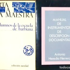 Libros de segunda mano: CARTA A UNA MAESTRA ALUMNOS MANUAL DE INSTRUMENTOS DE DESCRIPCIÓN DOCUMENTAL ANTONIA HEREDIA HERRERA. Lote 224394307