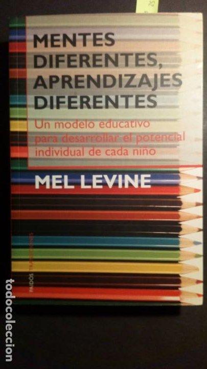 MENTES DIFERENTES, APRENDIZAJES DIFERENTES. - MEL LEVINE (Libros de Segunda Mano - Ciencias, Manuales y Oficios - Pedagogía)